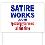 Satire Works Yard Sign