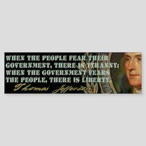 Jefferson on Liberty and Tyranny Bumper Sticker
