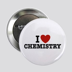 "I Love Chemistry 2.25"" Button"