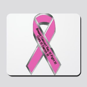 Breast Cancer Damn Mousepad