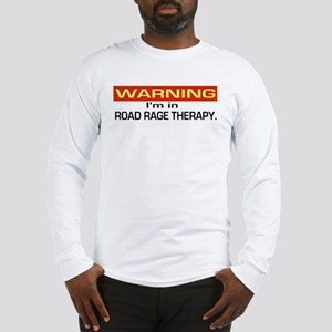 Road Rage Recovery Long Sleeve T-Shirt