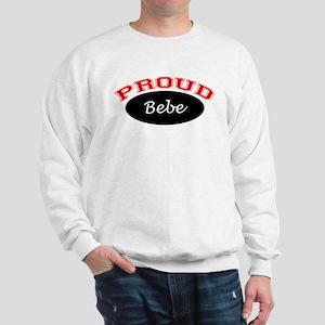 Proud Bebe Sweatshirt