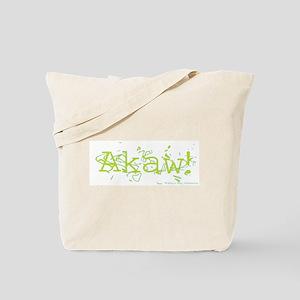 AKAW! Tote Bag