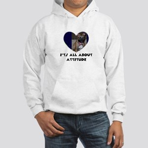 ITS ALL ABOUT ATTITUDE Hooded Sweatshirt