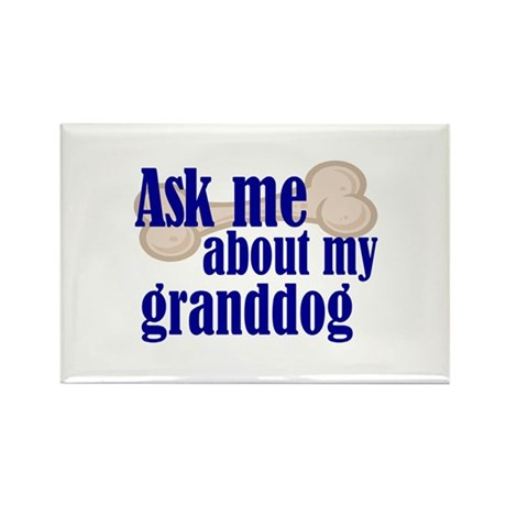 Ask about my granddog Rectangle Magnet (10 pack)