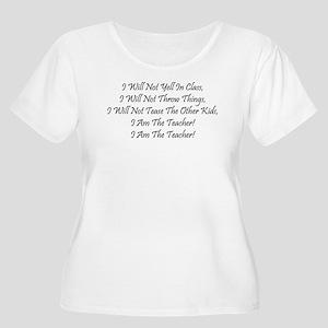 I Am The Teacher! Women's Plus Size Scoop Neck T-S