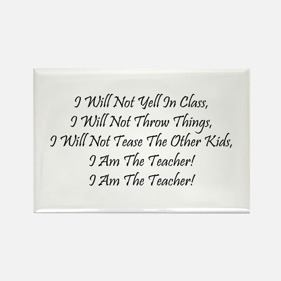 I Am The Teacher! Rectangle Magnet