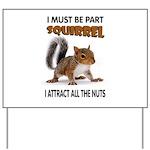SQUIRREL Yard Sign