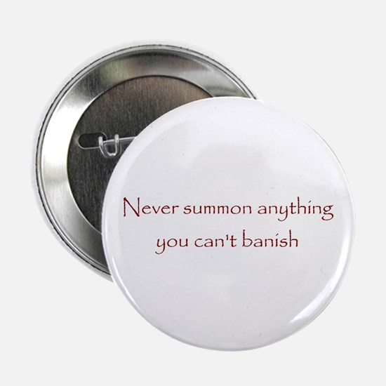 Banish Button