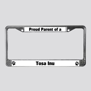 Proud: Tosa Inu  License Plate Frame