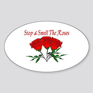 Smell The Roses Oval Sticker