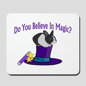 Believe In Magic Mousepad
