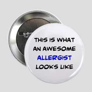 """awesome allergist 2.25"""" Button"""