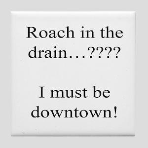 Downtown Roach Tile Coaster