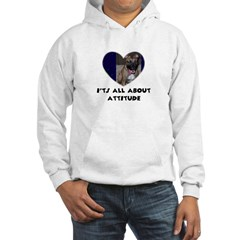 ITS ALL ABOUT ATTITUDE PIT BULL HEART Hoodie