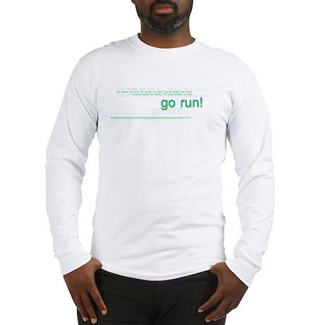 Go Run Long Sleeve T-Shirt