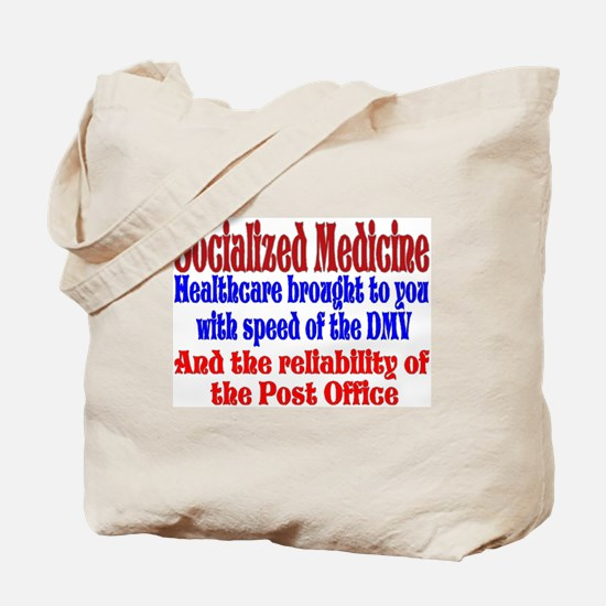 Government Healthcare? Tote Bag