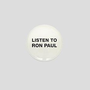 Listen to Ron Paul Mini Button