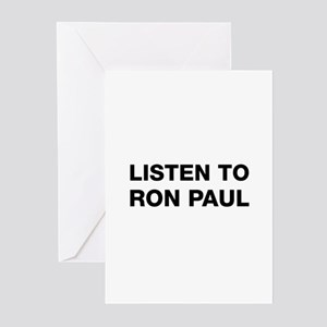 Listen to Ron Paul Greeting Cards (Pk of 10)