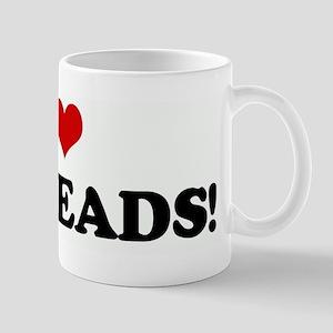I Love REDHEADS! Mug