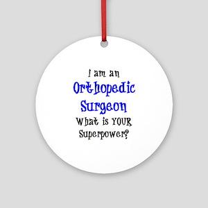 orthopedic surgeon Round Ornament