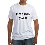 Rapture This! Fitted T-Shirt