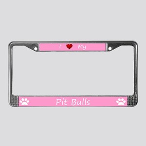 Pink I Love My Pit Bulls License Plate Frame