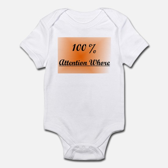 Attention Whore Infant Bodysuit