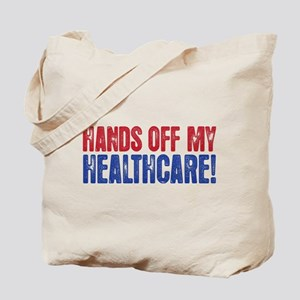 HANDS OFF MY HEALTHCARE! Tote Bag