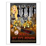 Death by Sys Admin Small Poster