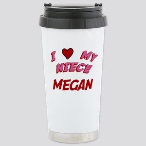 I Love My Niece Megan Stainless Steel Travel Mug
