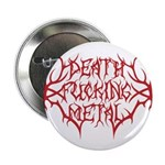 "Death F'ing Metal 2.25"" Button"