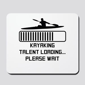 Kayaking Talent Loading Mousepad