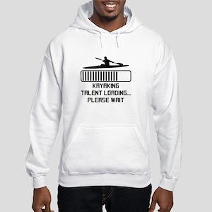 Kayaking Talent Loading Sweatshirt