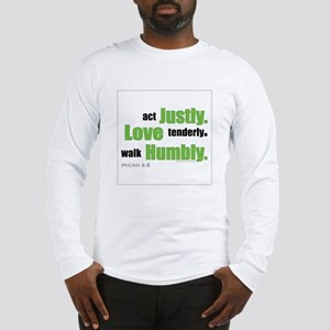 Micah 6:8 Walk Humbly with yo Long Sleeve T-Shirt