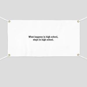 What happens in High School, stays in High School