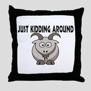 Just Kidding Around Throw Pillow