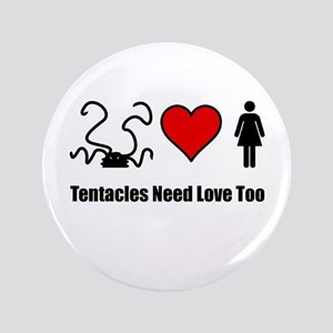 """3.5"""" Button: Tentacles need love too!"""