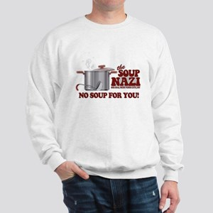 Soup Nazi No Soup Sweatshirt
