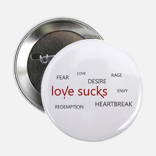 """Love Sucks 2.25"""" Button"""