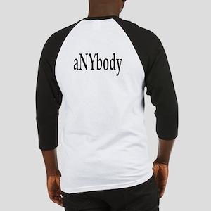 aNYbody Baseball Jersey