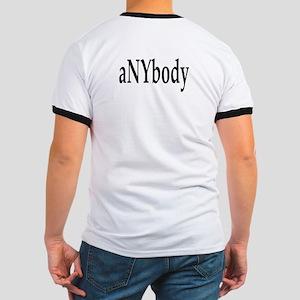 aNYbody Ringer T