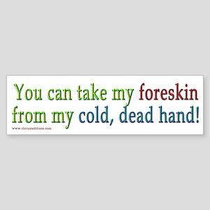 """""""Cold, dead hand"""" Bumper Sticker"""