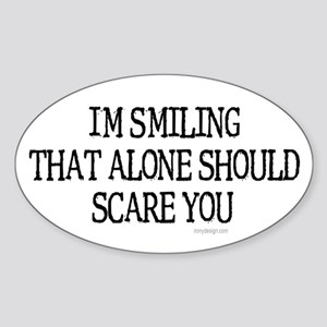 I'm smiling... Oval Sticker