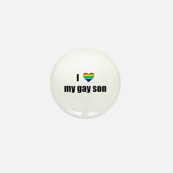 I Love My Gay Son Mini Button