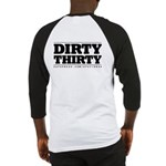 Dirty 30 Baseball Jersey
