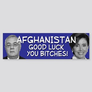Afghanistan you bitches Bumper Sticker