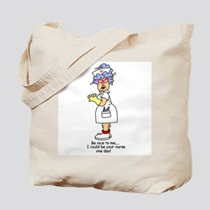 Be Nice Nurse Tote Bag