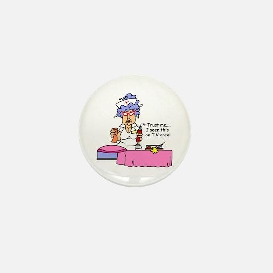 Nurse Trust Me Mini Button
