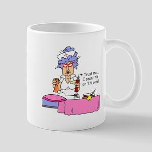 Nurse Trust Me Mug